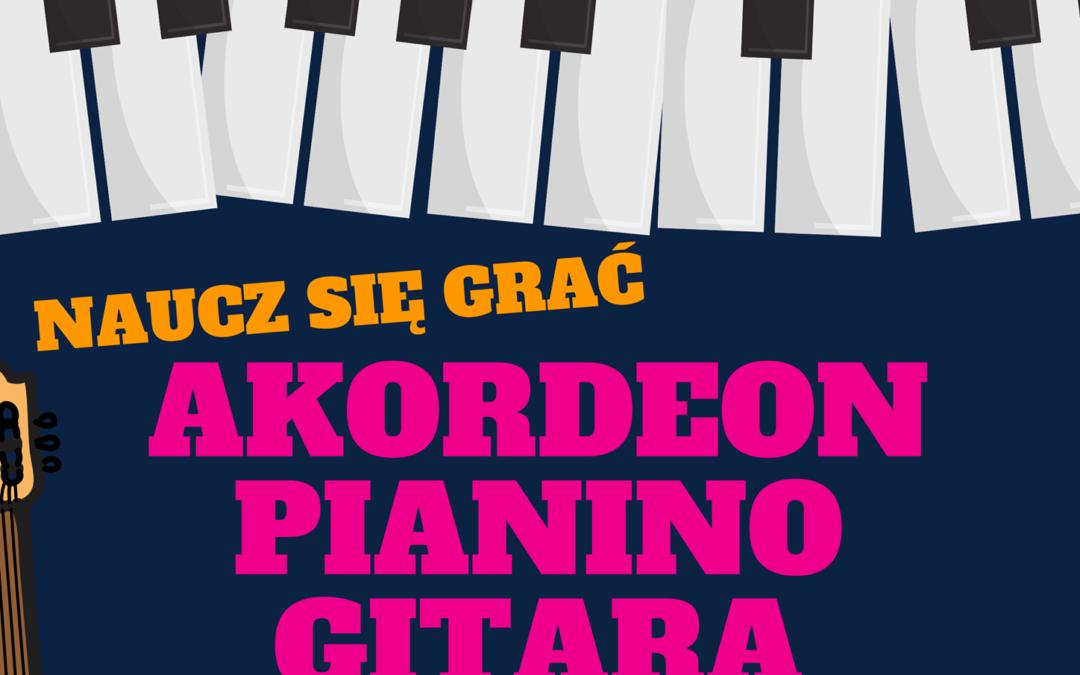 Naucz się grać! Gitara, pianino i akordeon w naszej ofercie