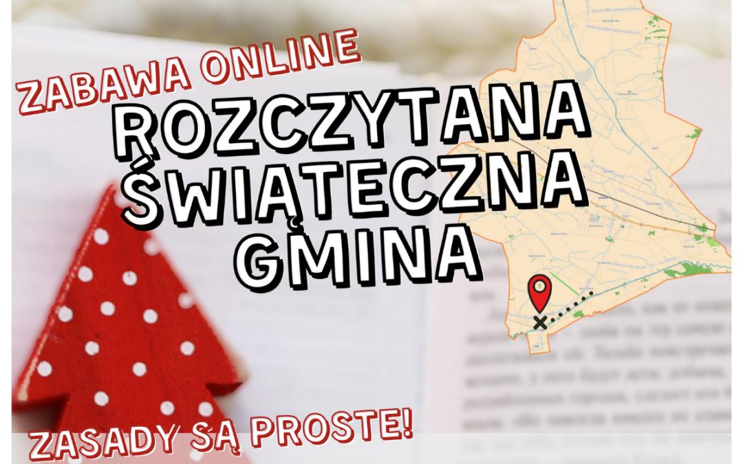 """""""Rozczytana, świąteczna Gmina"""" – grudniowa zabawa online!"""