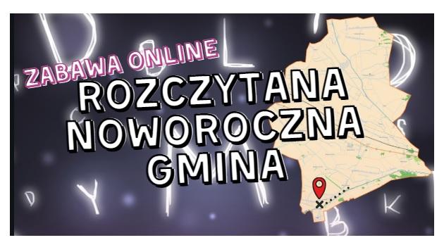 """""""Rozczytana, noworoczna Gmina"""" – styczniowa zabawa online!"""