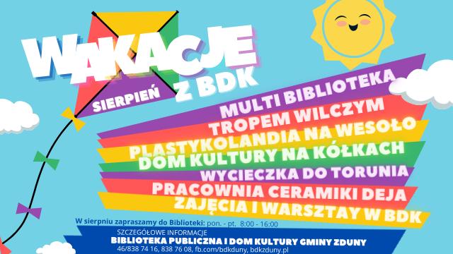 Wakacje z BDK – plan na sierpień – ZAPRASZAMY!